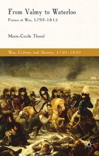 From Valmy to Waterloo (War, Culture and Society, 1750-1850)