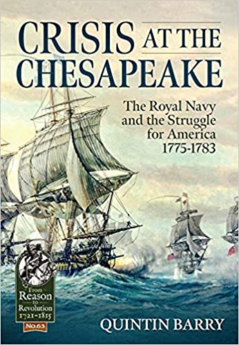 Crisis at the Chesapeake: The Royal Navy and the Struggle for America 1775-1783