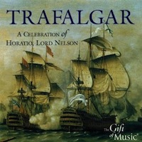 Trafalgar - A Celebration of Horatio, Lord Nelson